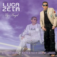 Luca Zeta – My Angel (Danijay Remix)